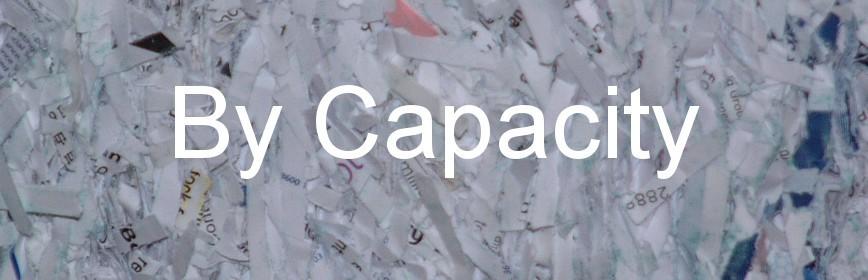 Shredders by Capacity